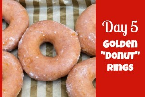 Day+5+Golden+Donut+Rings_Giggles+Galore
