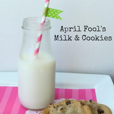 April Fool's Milk & Cookies