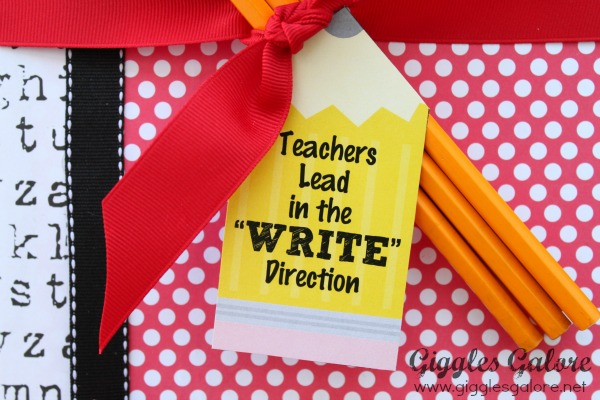 Teacher appreciation gift teachers lead in the write direction tag