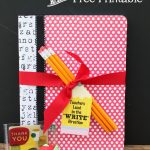 "Teacher Appreciation Gift and Free ""Teachers Lead in the 'Write' Direction"" Printable"