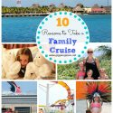 10 Reasons to Take a Family Cruise_Giggles Galore