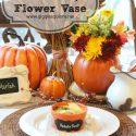 Fall carved pumpkin flower vase giggles galore
