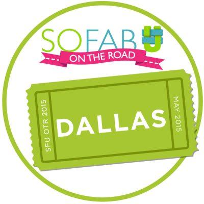 SoFabU On The Road Dallas
