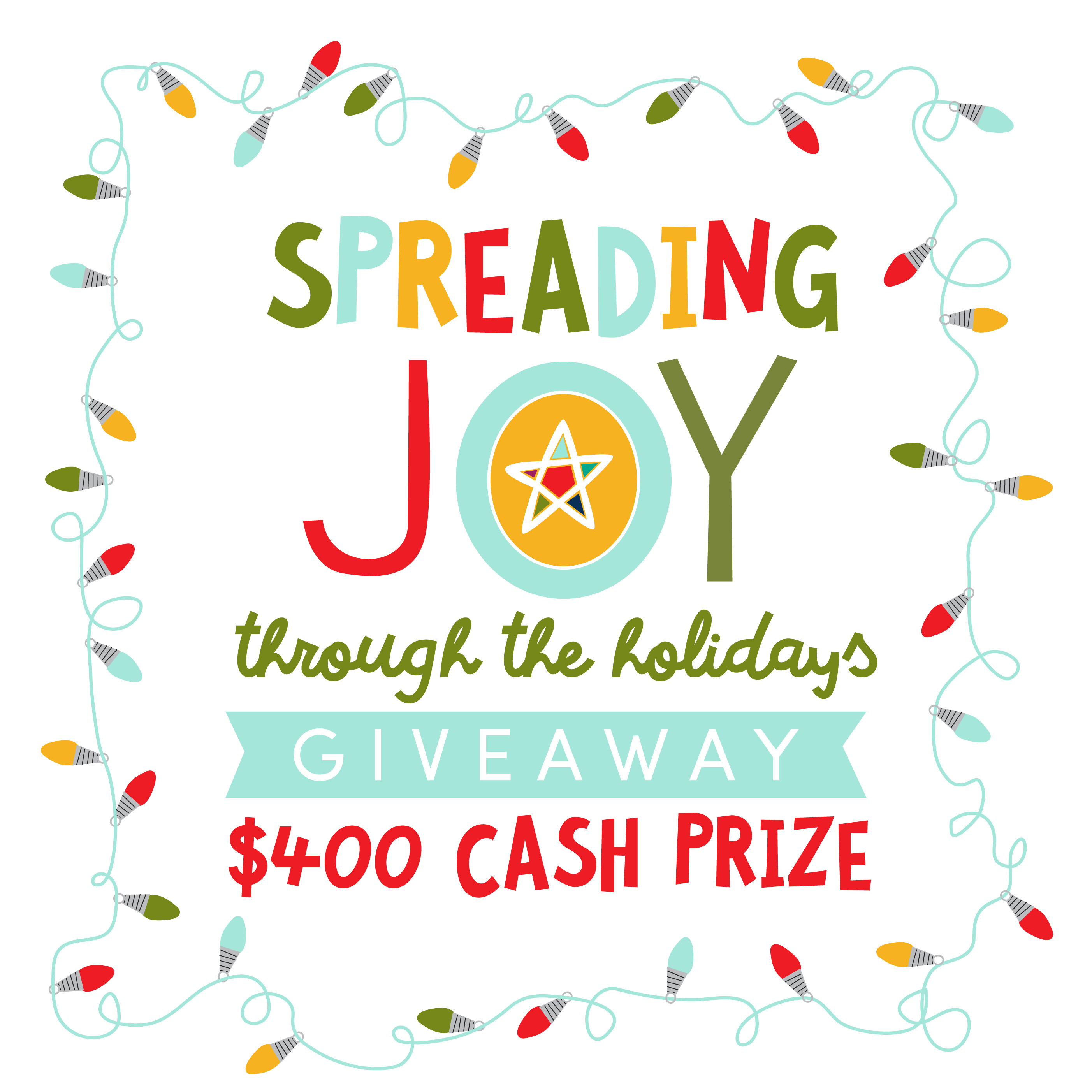 Spread the Joy Holiday Cash Giveaway – Giggles Galore
