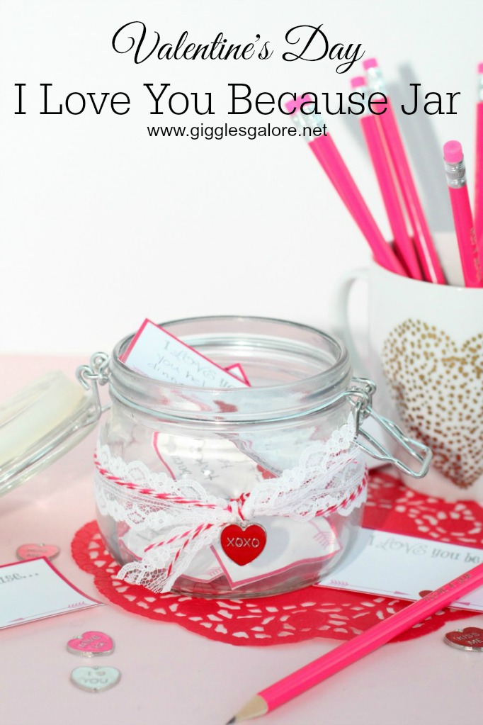 Valentine S Day Craft I Love You Because Jar