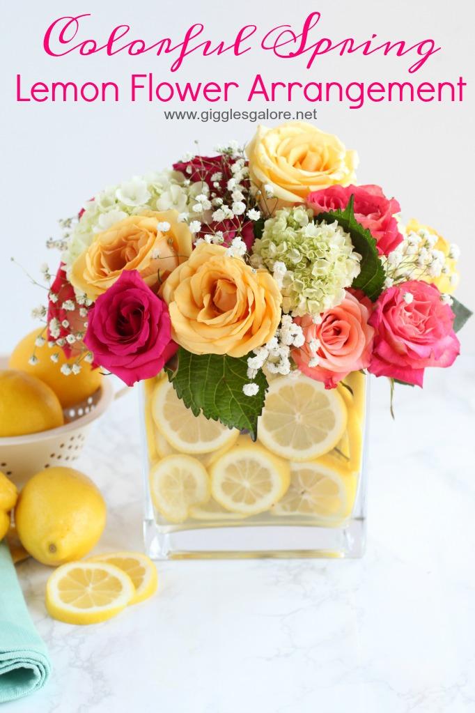 Colorful Spring Lemon Flower Arrangement Giggles Galore