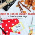 Back to School Bunny Snack Mix + Free Printable