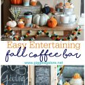 Easy entertaining fall coffee bar giggles galore