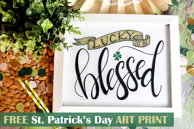 """Lucky to be Blessed"" Free St. Patrick's Day Printable Idea by Mariah Leeson"