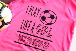 Play Like a Girl T-shirt with Cricut SportFlex Iron On