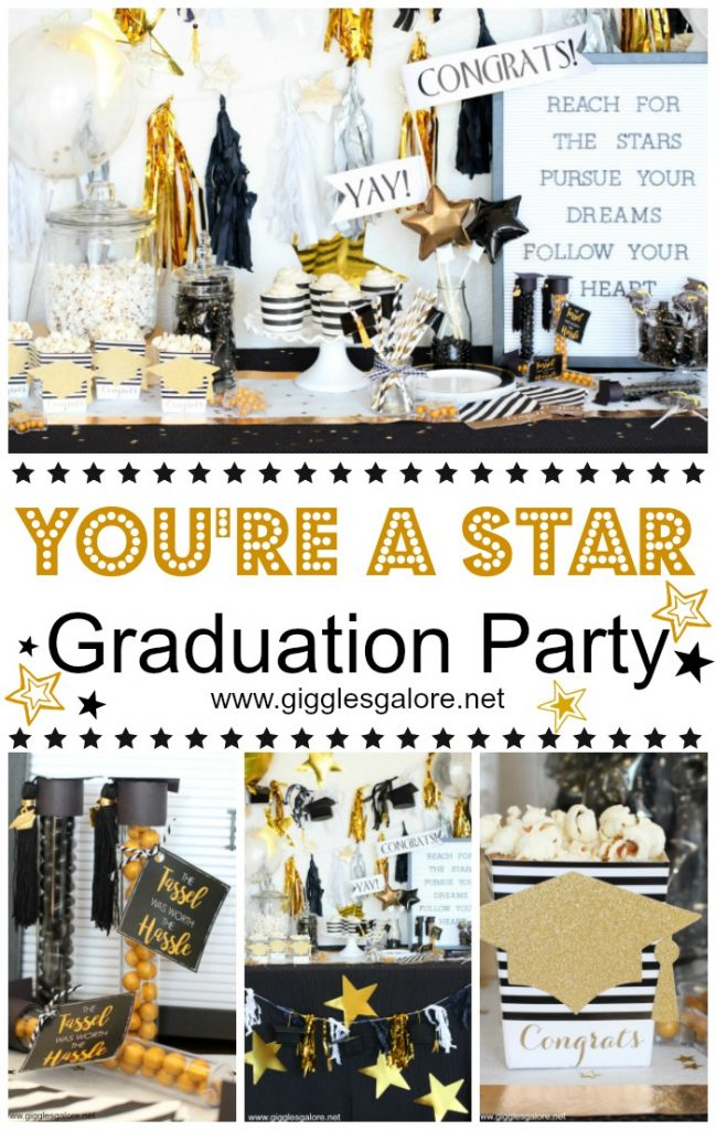 Youre a star graduation party giggles galore