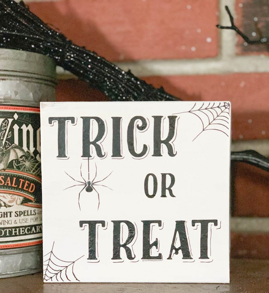 DIY Trick or Treat Vinyl Sign