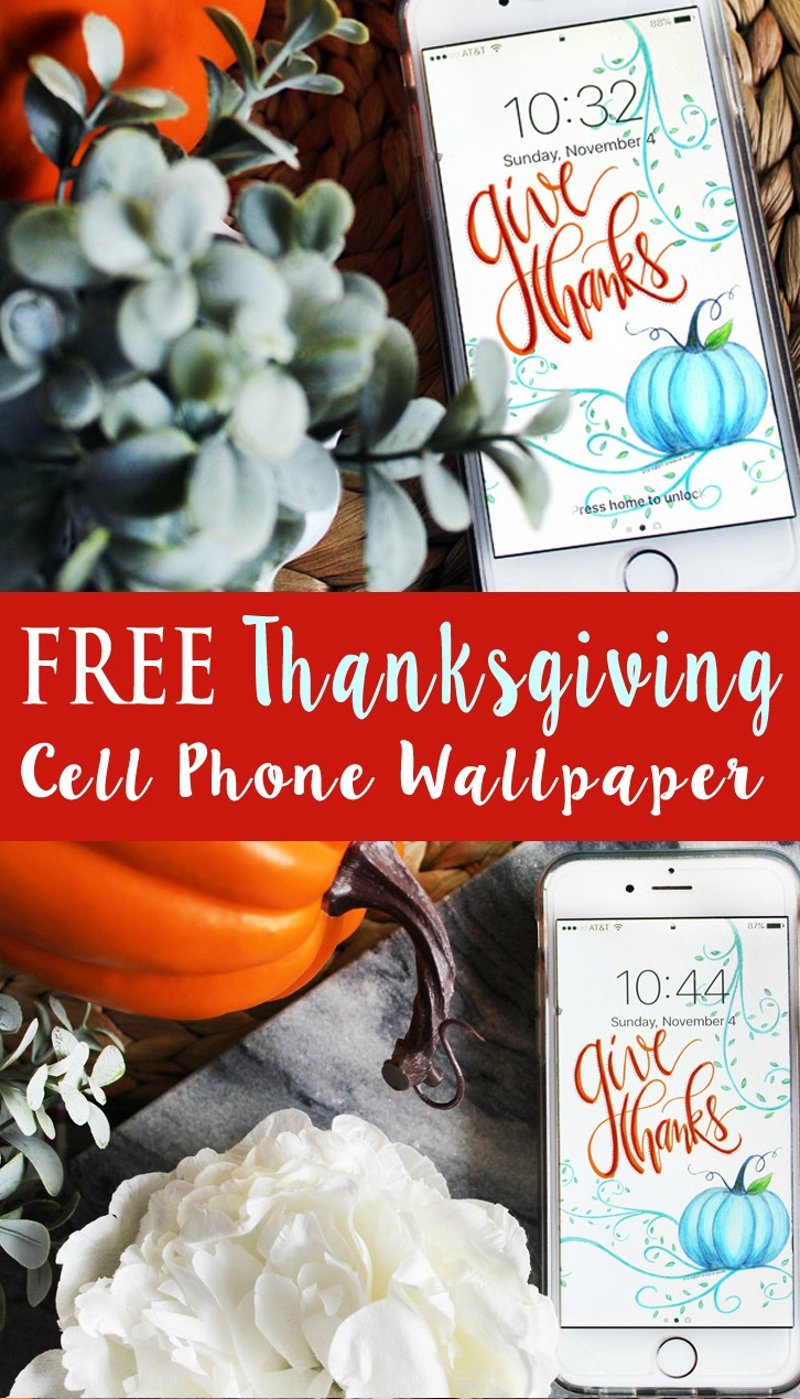 FREE Thanksgiving Cell Phone Wallpaper
