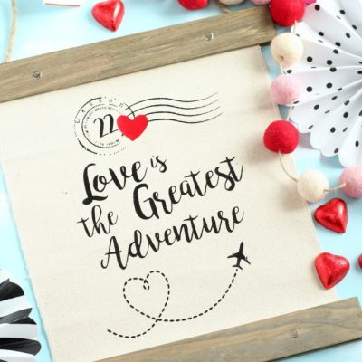 DIY Love is the Greatest Adventure Canvas Banner