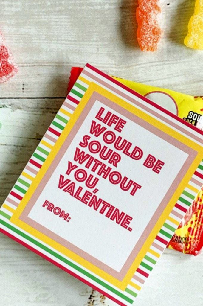 Life would be sour free printable valentine tags