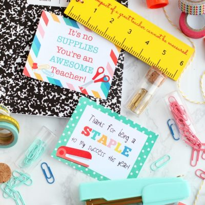 School Supply Teacher Appreciation Gift + Free Printables