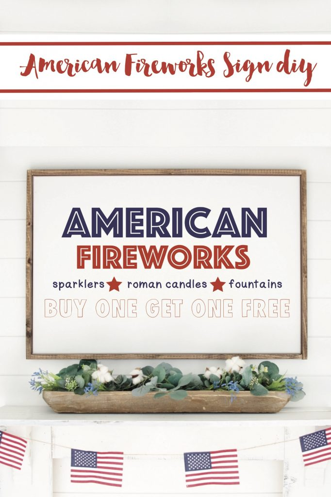DIY American Fireworks Stand Sign