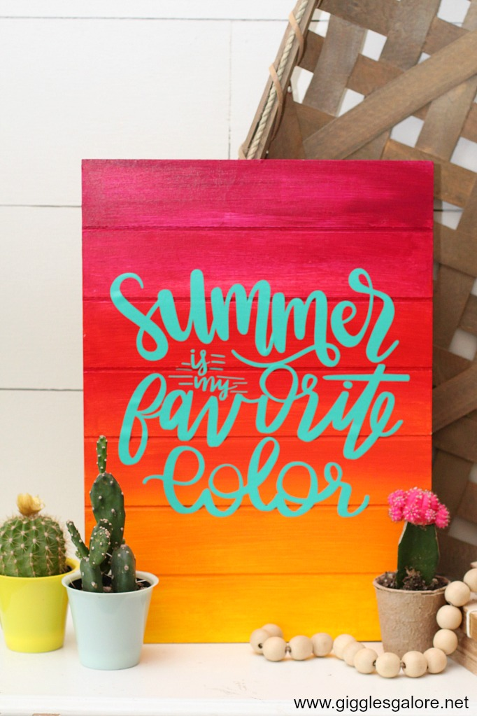 Summer is my favorite color sign giggles galore