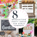 8 graduation party ideas for girls